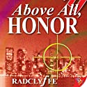 Above All, Honor: Honor Series, Book 1