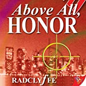 Above All, Honor: Honor Series, Book 1 | [Radclyffe]