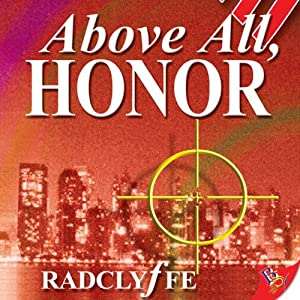Above All, Honor: Honor Series, Book 1 | [ Radclyffe]