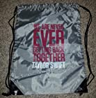 Taylor Swift We are Never Getting Back Together Official Drawstring Napsack Tote Bag 19 x 17