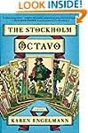 The Stockholm Octavo: A Novel