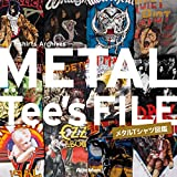 METAL Tee's FILE メタルTシャツ図鑑 (T-shirts Archives)