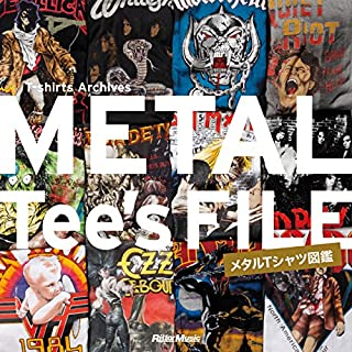 METAL Tee\'s FILE メタルTシャツ図鑑 (T-shirts Archives)