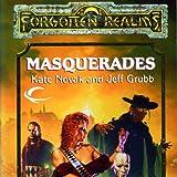 Masquerades: Forgotten Realms: The Harpers, Book 10 (Unabridged)