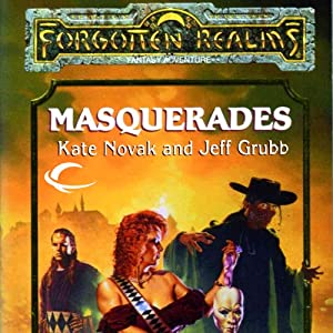 Masquerades: Forgotten Realms: The Harpers, Book 10 | [Kate Novak, Jeff Grubb]