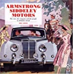 Armstrong Siddeley Motors: The cars,...