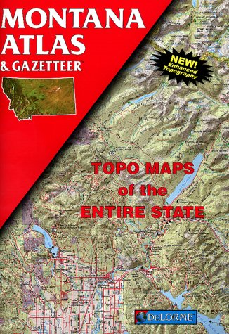 Montana Atlas & Gazetteer: Topo Maps of the Entire State