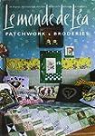 Le monde de L�a : Patchworks & broderies