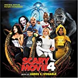 Scary Movie 4 (Original Motion Picture Soundtrack)