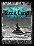 Siren Land (Annotated) (English Edition)