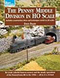 The Pennsy Middle Division in HO Scale (Model Railroader)