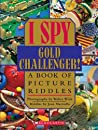 I Spy Gold Challenger! [Hardcover]