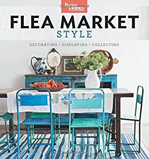 Book Cover: Better Homes and Gardens Flea Market Style: Fresh Ideas for Your Vintage Finds