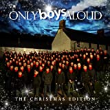 Only Boys Aloud - The Christmas Edition Only Boys Aloud
