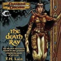 The Death Ray: A Dungeons & Dragons Novel Audiobook by T. H. Lain Narrated by Dolph Amick