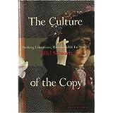 The Culture of the Copy: Striking Likenesses, Unreasonable Facsimilies ~ Hillel Schwartz