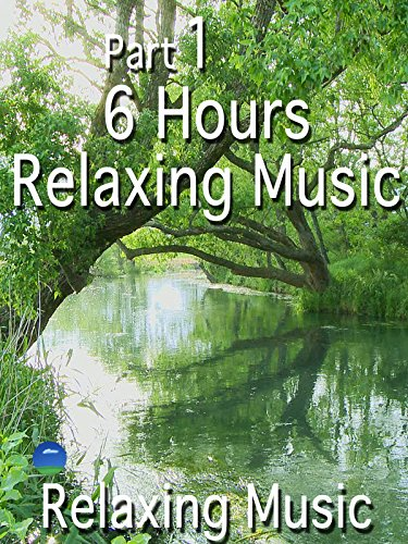 1 6Hours Relaxing Music