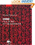 Chine: culture et traditions [nouvell...