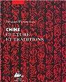 Chine : Culture et traditions par Pimpaneau