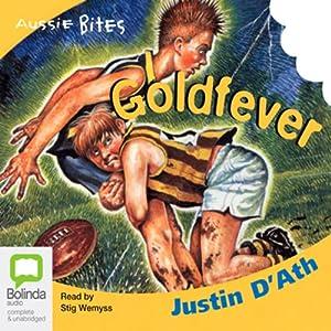 Goldfever: Aussie Bites | [Justin D'Ath]