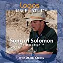 Song of Solomon  by Dr. Bill Creasy Narrated by Dr. Bill Creasy