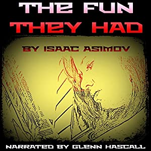 The Fun They Had Audiobook