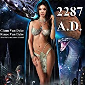 2287 AD: After Destruction Book 1 | Glen Van Dyke, Renee Van Dyke