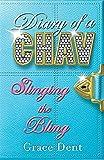 Diary of a Chav: 02: Slinging the Bling