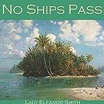 No Ships Pass | Eleanor Smith