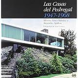 Las casas del Pedregal.: 1947-1968
