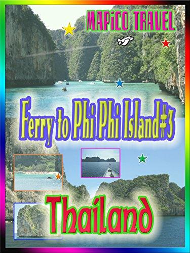 Clip: Travel Thailand Ferry to Phi Phi Island #3 on Amazon Prime Video UK