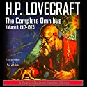 H.P. Lovecraft: The Complete Omnibus Collection, Volume I: 1917-1926 Audiobook by Howard Phillips Lovecraft, Finn J.D. John Narrated by Finn J.D. John
