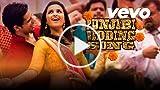 Hasee Toh Phasee - Punjabi Wedding Song | Parineeti...