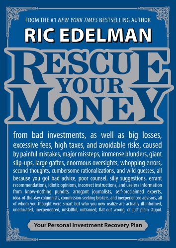Rescue Your Money: Your Personal Investment Recovery Plan, Ric Edelman