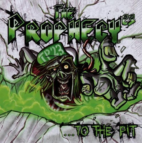 To the Pit by Prophecy 23 (2010-10-04)