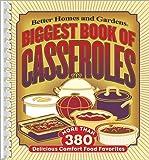 Biggest Book of Casseroles (Better Homes & Gardens)