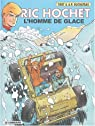 Ric Hochet, Tome 69 : L'homme de glace
