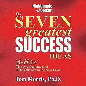The Seven Greatest Success Ideas Speech