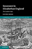 Insurance in Elizabethan England: The London Code (Cambridge Studies in English Legal History)