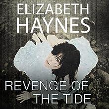 Revenge of the Tide (       UNABRIDGED) by Elizabeth Haynes Narrated by Karen Cass