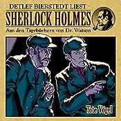 Tote Vögel (Sherlock Holmes: Aus den Tagebüchern von Dr. Watson)   Gunter Arentzen