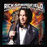 Songs for the End of the World ~ Rick Springfield