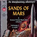 The Sands of Mars Audiobook by Arthur C. Clarke Narrated by Traber Burns