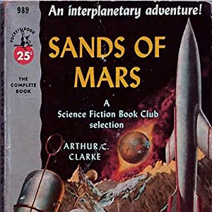 The Sands of Mars | [Arthur C. Clarke]