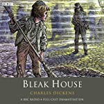Bleak House (Dramatised) | Charles Dickens