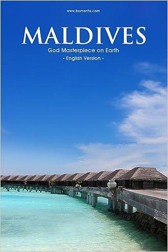 Maldives, God Masterpiece on Earth