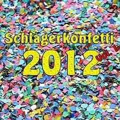 Schlagerkonfetti 2012 Vol. 1 Songtitel: Schluss, aus und vorbei Songposition: 1 Anzahl Titel auf Album: 20 veröffentlicht am: 27.08.2012