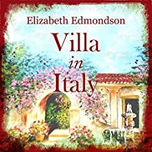 Villa in Italy Audiobook by Elizabeth Edmondson Narrated by Nicolette McKenzie