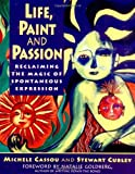 Life, Paint and Passion (0874778107) by Michele Cassou