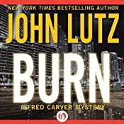 Burn: Fred Carver Mysteries, Book 9 | John Lutz